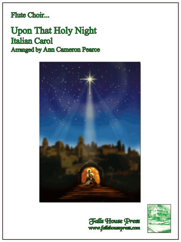 UPON THAT HOLY NIGHT (score & parts)