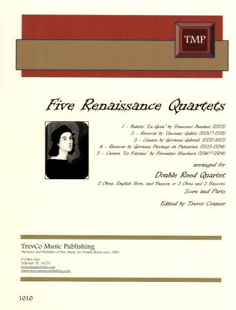 FIVE RENAISSANCE QUARTETS (score & parts)