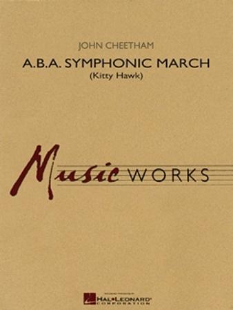 A.B.A. SYMPHONIC MARCH (score & parts)