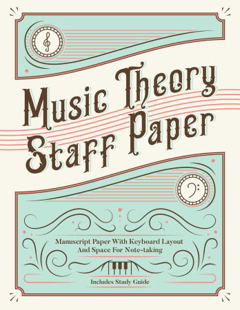 MUSIC THEORY STAFF PAPER