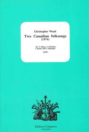 TWO CANADIAN FOLKSONGS