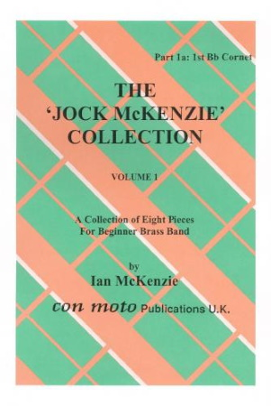 THE JOCK MCKENZIE COLLECTION Volume 1 BRASS BAND Part 1a 1st Cornet