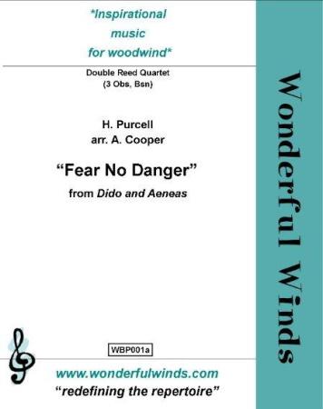 FEAR NO DANGER