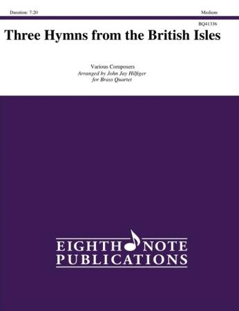 THREE HYMNS FROM THE BRITISH ISLES