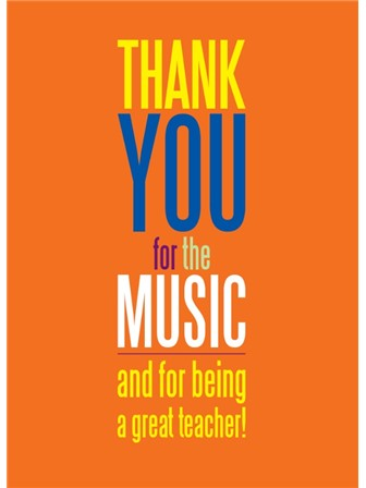 GREETING CARD Teacher Thank You For the Music