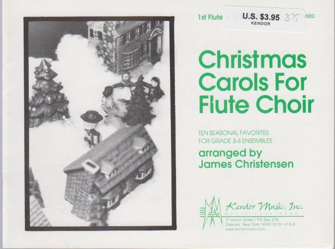 CHRISTMAS CAROLS FOR FLUTE CHOIR Flute 1