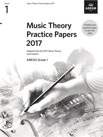 MUSIC THEORY PRACTICE PAPERS 2017 Grade 1