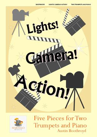 LIGHTS! CAMERA! ACTION! Five Pieces