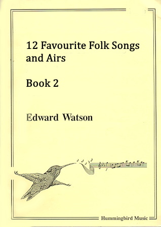 12 FAVOURITE FOLKSONGS & AIRS Book 2