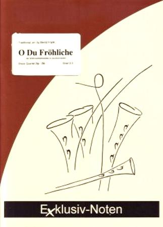 O DU FROHLICHE