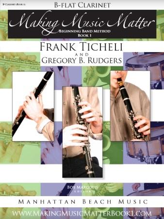MAKING MUSIC MATTER Book 1 Clarinet