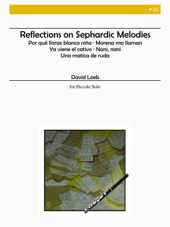 REFLECTIONS ON SEPHARDIC MELODIES