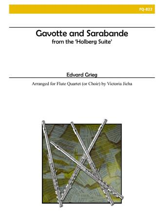 GAVOTTE AND SARABANDE from The Holberg Suite