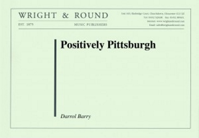 POSITIVELY PITTSBURGH! (score & parts)