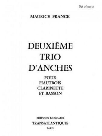 DEUXIEME TRIO D'ANCHES (set of parts)
