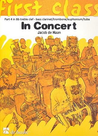 FIRST CLASS IN CONCERT Part 4 Bb treble clef: Bass Clarinet/Trombone/Euphonium/Tuba
