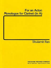 FOR AN ACTOR: Monologue for Clarinet