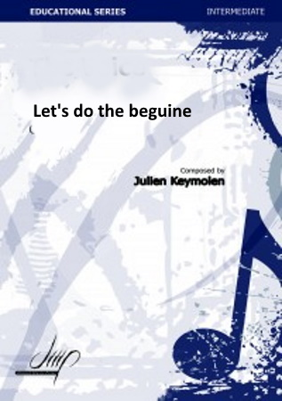 LET'S DO THE BEGUINE