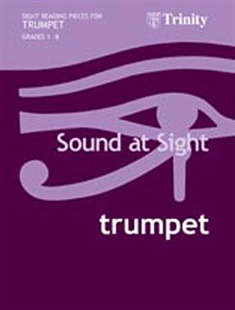 SOUND AT SIGHT Grades 1-8 Trumpet