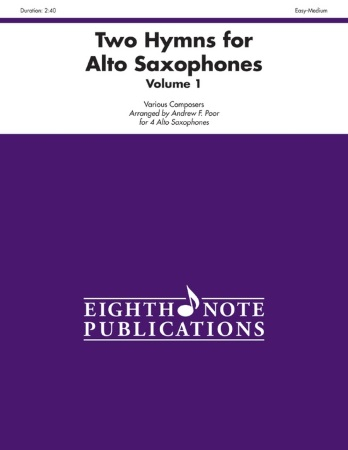 TWO HYMNS FOR ALTO SAXOPHONES Volume 1
