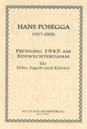 FRUHLING 1945 AM EDEWECHTERDAMM