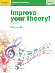 IMPROVE YOUR THEORY! Grade 2