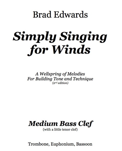 SIMPLY SINGING FOR WINDS Medium Bass Clef