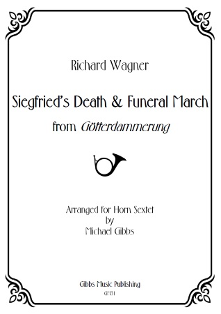 SIEGFRIED'S DEATH & FUNERAL MUSIC (score & parts)