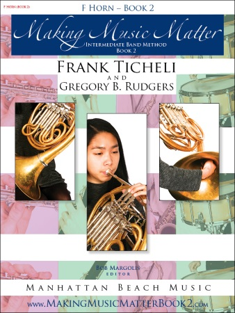 MAKING MUSIC MATTER Book 2 French Horn