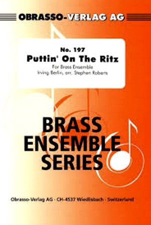 PUTTIN' ON THE RITZ (score & parts)