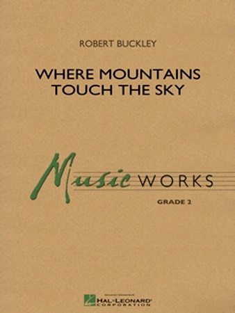 WHERE MOUNTAINS TOUCH THE SKY (score & parts)