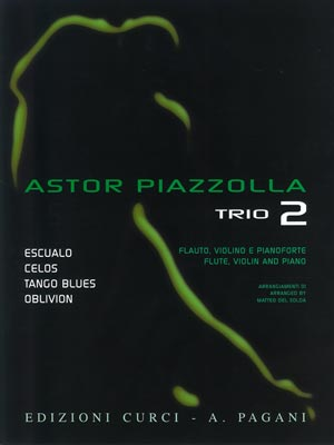 ASTOR PIAZZOLLA FOR TRIO Volume 2