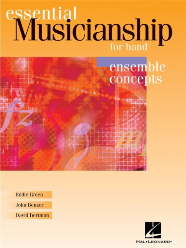 ESSENTIAL MUSICIANSHIP FOR BAND (score)