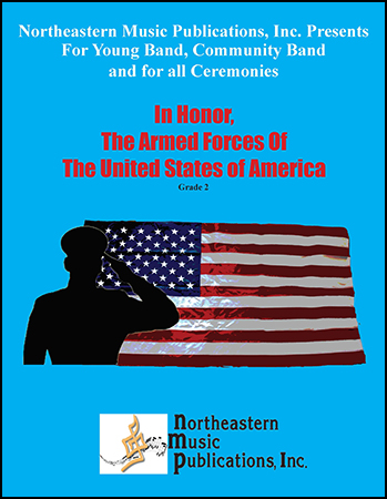 IN HONOR, THE AMERICAN ARMED FORCES (score & parts)
