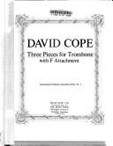 THREE PIECES for F attachment trombone