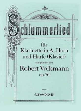 SCHLUMMERLIED Op.76