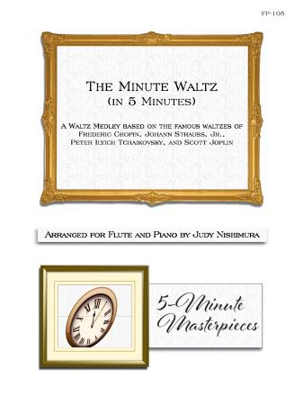 THE MINUTE WALTZ (IN 5 MINUTES)