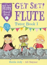 GET SET! Flute Tutor Book 1 + CD
