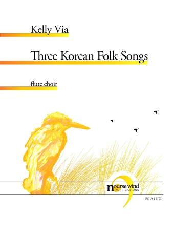THREE KOREAN FOLK SONGS (score & parts)