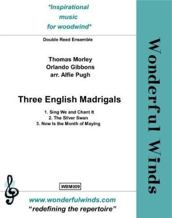 THREE ENGLISH MADRIGALS