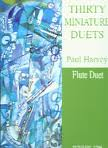 THIRTY MINIATURE DUETS