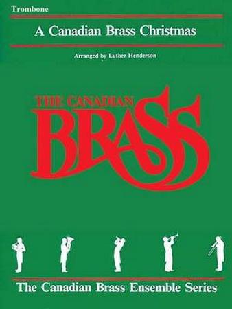 A CANADIAN BRASS CHRISTMAS trombone