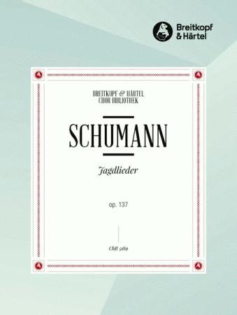 JAGDLIEDER Op.137 (vocal score)
