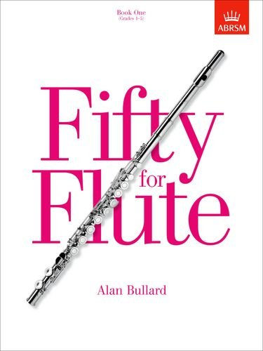 FIFTY FOR FLUTE Book 1 (Grades 1-5)