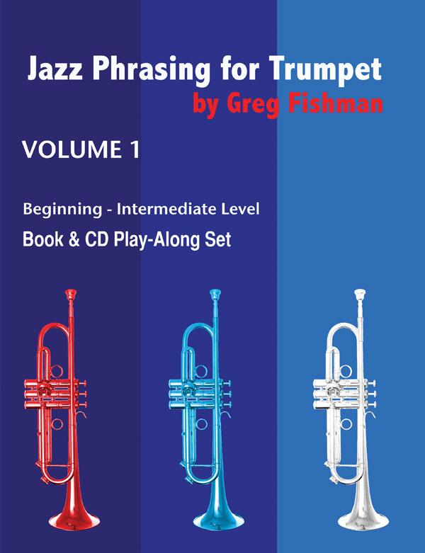 JAZZ PHRASING FOR TRUMPET Volume 1 + CDs