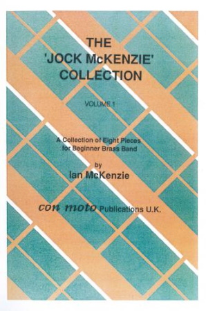 THE JOCK MCKENZIE COLLECTION Volume 1 BRASS BAND (score & parts)
