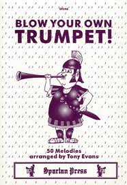BLOW YOUR OWN TRUMPET 50 tunes