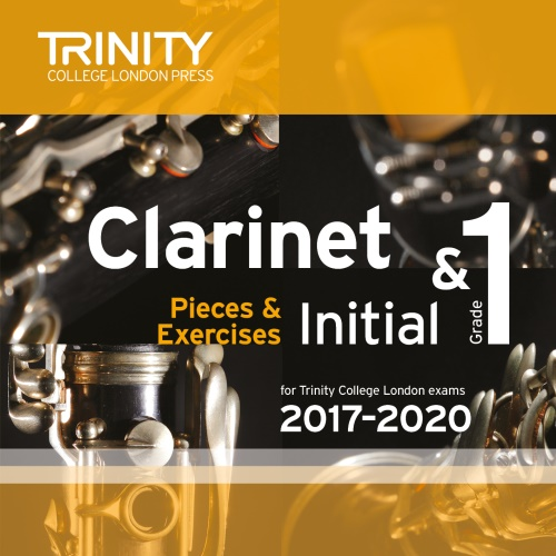 CLARINET PIECES 2017-2020 Initial & Grade 1 CD