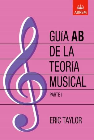 GUIA AB DE LA TEORIA MUSICAL Parte 1 (Grados 1-5)
