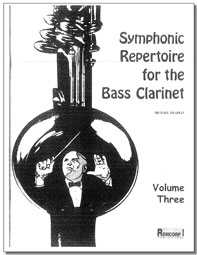 SYMPHONIC REPERTOIRE for the Bass Clarinet Volume 3